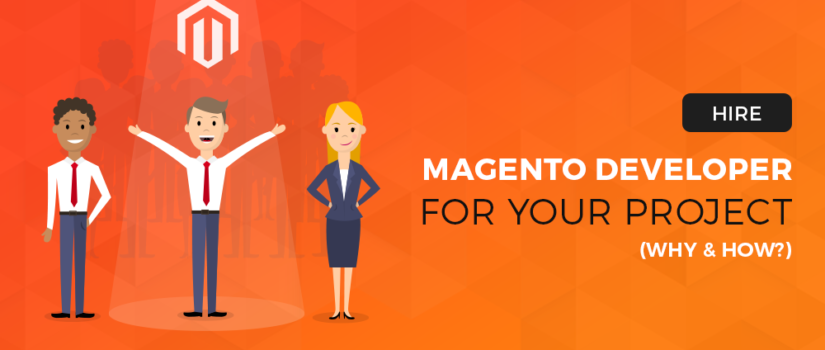 5 Essential Points to Remember Before you hire Magento Developer